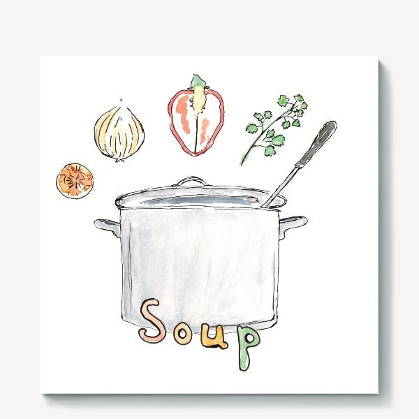 Холст «Soup»