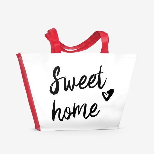 Пляжная сумка «Надпись | Милый дом | Sweet home»