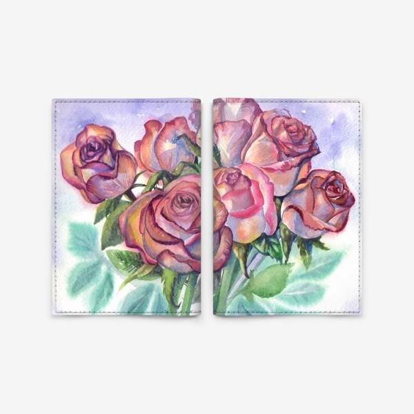 Обложка для паспорта «розы розовые , букет»