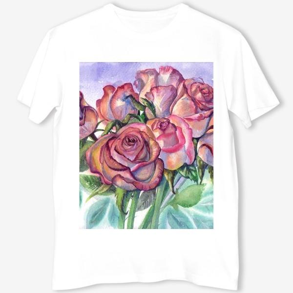 Футболка «розы розовые , букет»