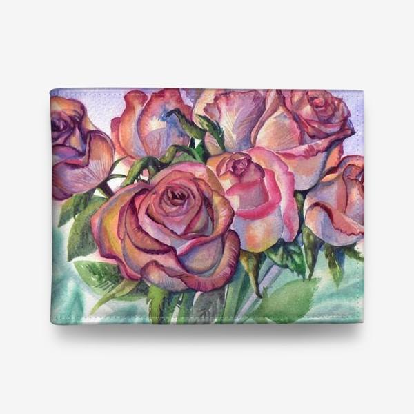 Кошелек «розы розовые , букет»