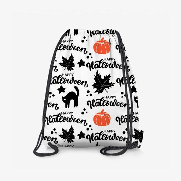 Рюкзак «Хэллоуин: черная кошка, оранжевая тыква. Happy halloween. »