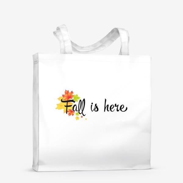 Сумка-шоппер «Fall is here (осень здесь)»