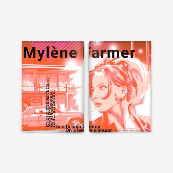 Обложка для паспорта «Mylene Farmer»