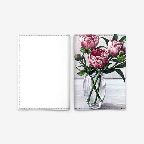 Обложка для паспорта «Пионы в вазе. Маркеры»