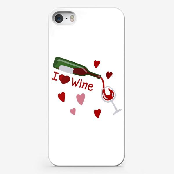 Чехол iPhone «I love wine, красное вино»