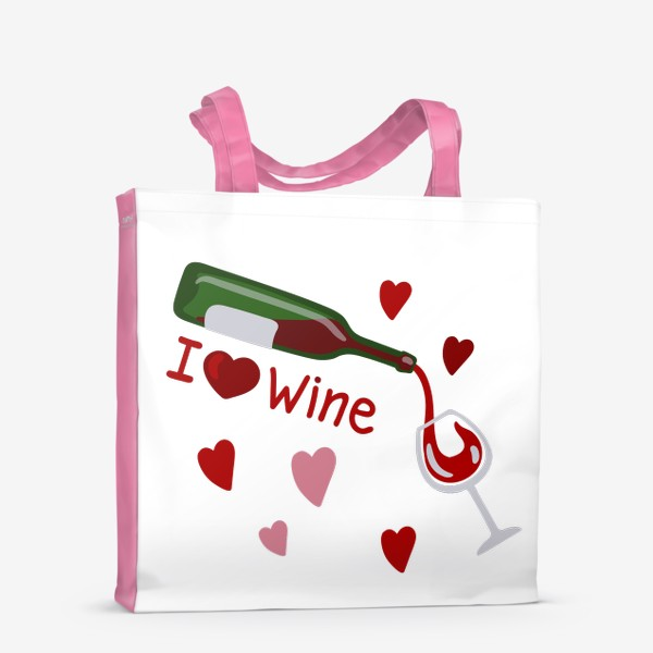 Сумка-шоппер «I love wine, красное вино»