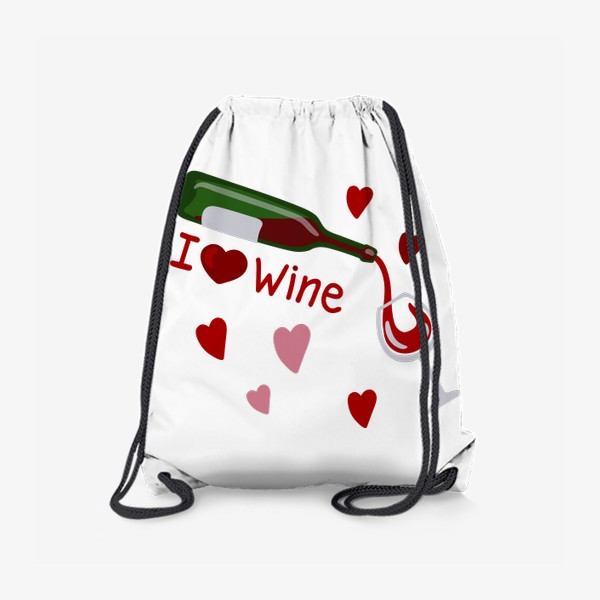 Рюкзак «I love wine, красное вино»