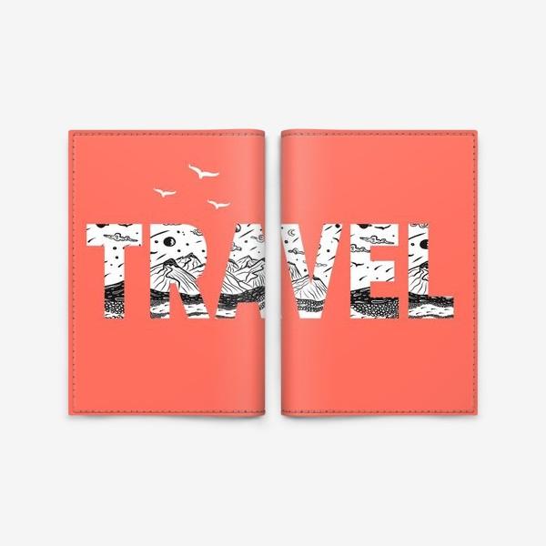 Обложка для паспорта «ПУТЕШЕСТВИЕ»