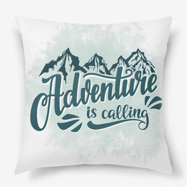 Подушка «Adventure is calling»