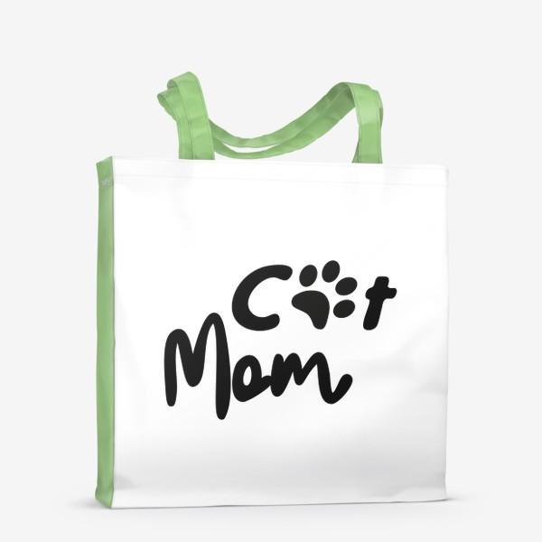 """Сумка-шоппер «Леттеринг """"Cat mom""""»"""