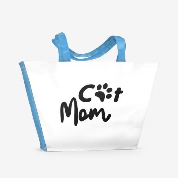 """Пляжная сумка «Леттеринг """"Cat mom""""»"""