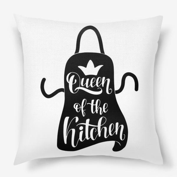 Подушка «queen of the kitchen»