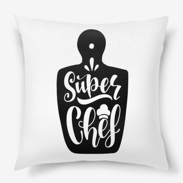 Подушка «Super Chef»