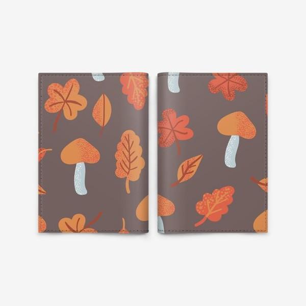 Обложка для паспорта «Осенний паттерн, оранжевые листья и грибы»