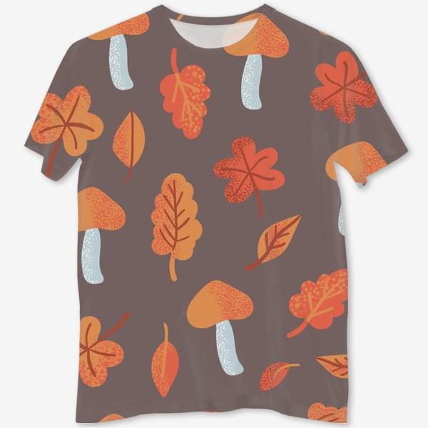 Футболка с полной запечаткой «Осенний паттерн, оранжевые листья и грибы»
