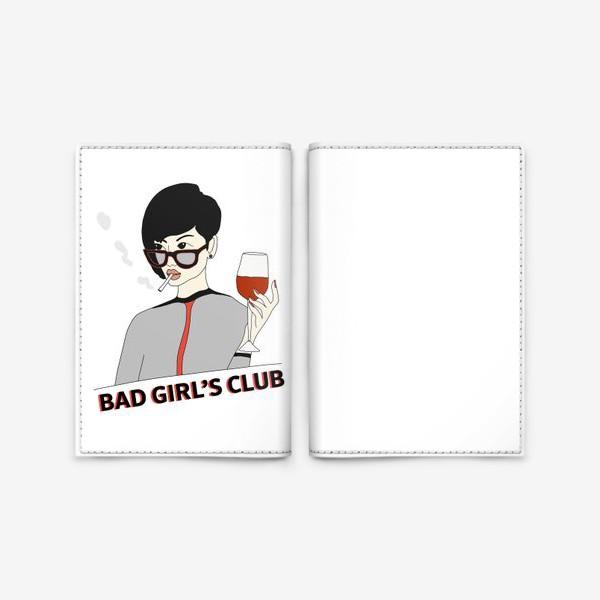 Обложка для паспорта «КЛУБ ПЛОХИХ ДЕВЧОНОК»