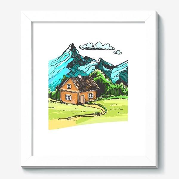 Картина «домик в горах на зеленой поляне.»