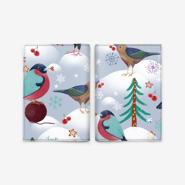Обложка для паспорта «Снегири, голуби в шапках и лесные птички. Зима, елки, снег, снежинки, ягоды, звезды.»