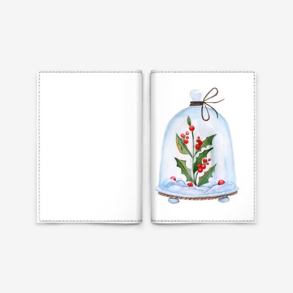 Обложка для паспорта «Christmas decoration holly under a glass dome. Watercolor illustration.»