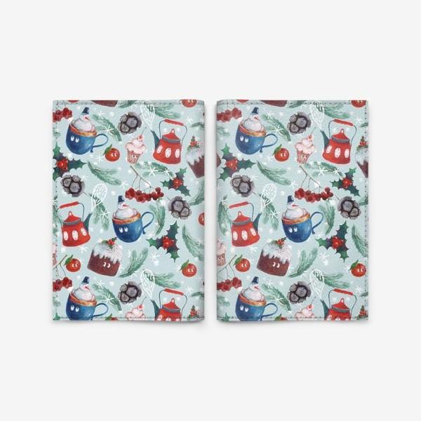 Обложка для паспорта «Новогодние сладости, чайник, пудинг, снеговик, ягоды, остролист, шишки, еловые ветки, мандарины»