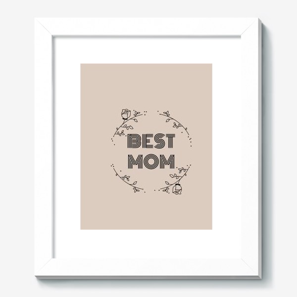 Картина «Best mom»