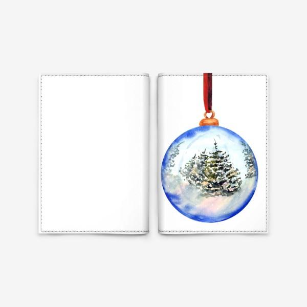 Обложка для паспорта «Новогодний шар »