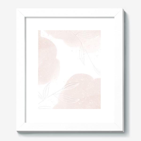 Картина «Белые веточки нежные акварельные пятна на белом»