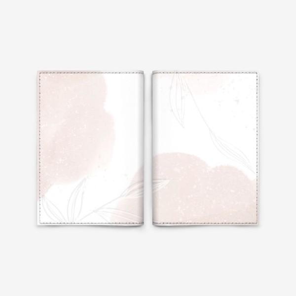 Обложка для паспорта «Белые веточки нежные акварельные пятна на белом»