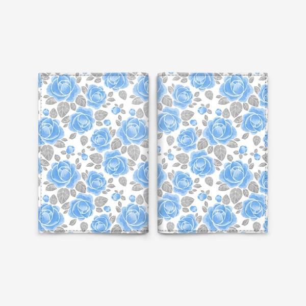 Обложка для паспорта «Голубые розы. Акварельный паттерн»