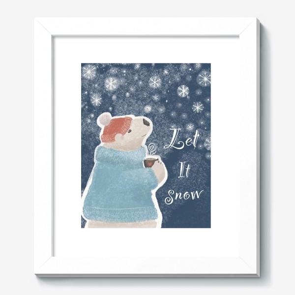 Картина «Let it snow. Белый медведь в свитере с кружкой какао.Новогодний, зимний, рождественский принт»