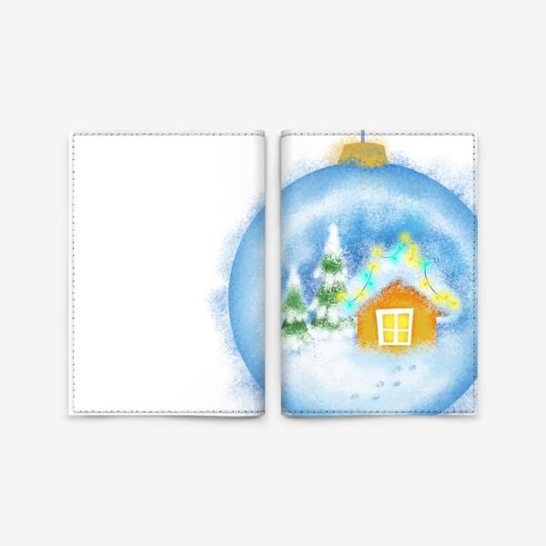 Обложка для паспорта «Стеклянный елочный шар»
