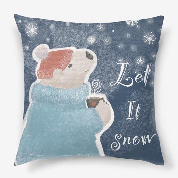 Подушка «Let it snow. Белый медведь в свитере с кружкой какао.Новогодний, зимний, рождественский принт»