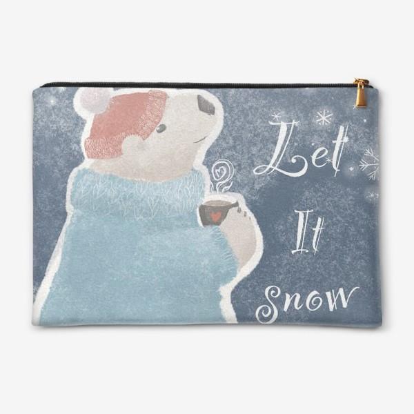 Косметичка «Let it snow. Белый медведь в свитере с кружкой какао.Новогодний, зимний, рождественский принт»