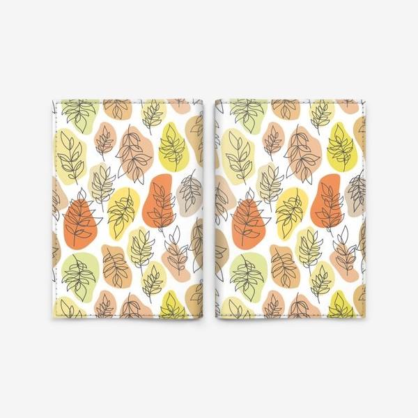 Обложка для паспорта «Разноцветные листья. Осень.»