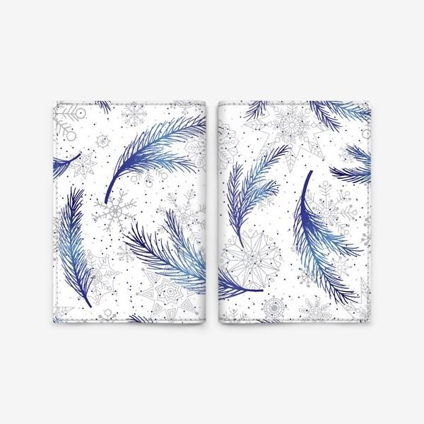Обложка для паспорта «Елочные ветки и снежинки»