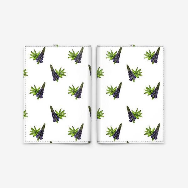 Обложка для паспорта «Цветочный орнамент из синих люпинов и зеленых листьев на белом фоне»