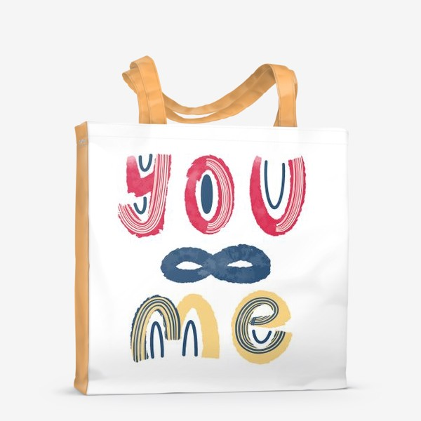 Сумка-шоппер «Ты и я. Бесконечность. Красивый леттеринг на День Святого Валентина »