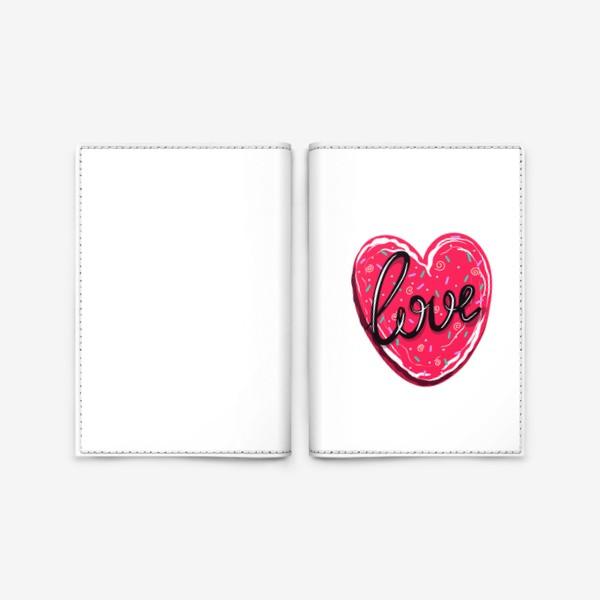 Обложка для паспорта «Сладкое сердце с надписью любовь.  Имбирное печенье или кексик на День Святого Валентина»