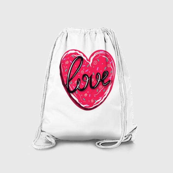 Рюкзак «Сладкое сердце с надписью любовь.  Имбирное печенье или кексик на День Святого Валентина»