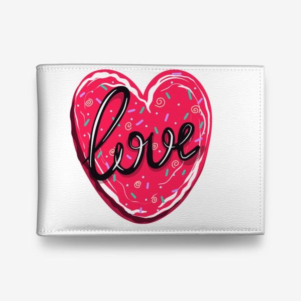 Кошелек «Сладкое сердце с надписью любовь.  Имбирное печенье или кексик на День Святого Валентина»