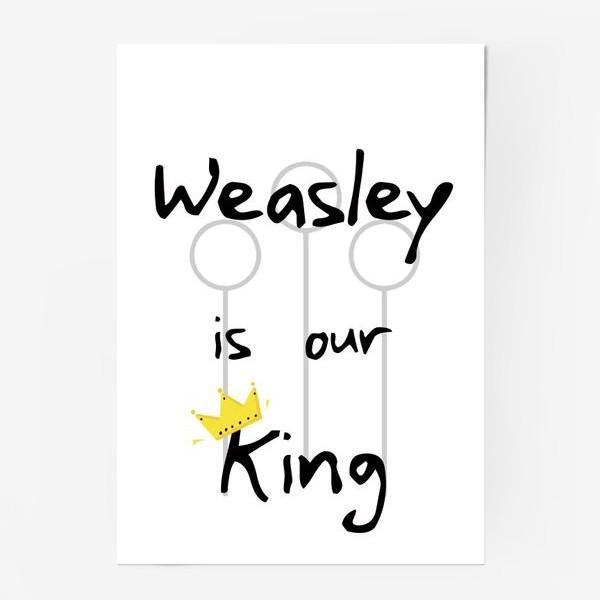 Постер «Уизли - наш король. Волшебство. Магия. Хогвартс. Weasley is our king. Magic. Wizard. Song»