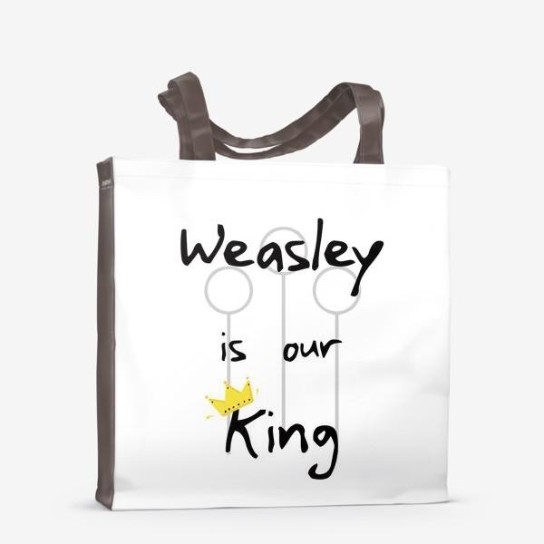 Сумка-шоппер «Уизли - наш король. Волшебство. Магия. Хогвартс. Weasley is our king. Magic. Wizard. Song»