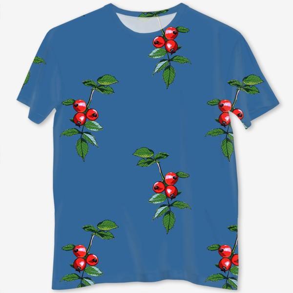 Футболка с полной запечаткой «Красные ягоды шиповника на синем фоне. Яркие плоды на ветке с зелеными листьями»