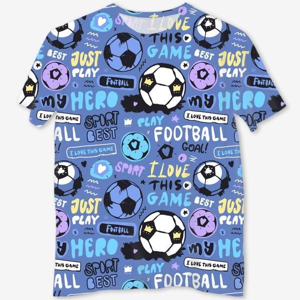 Футболка с полной запечаткой «Люблю футбол»