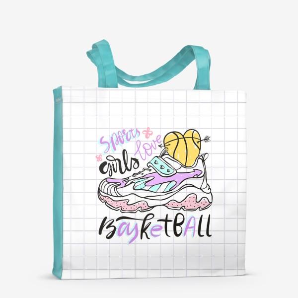 Сумка-шоппер «Девушки любят баскетбол»