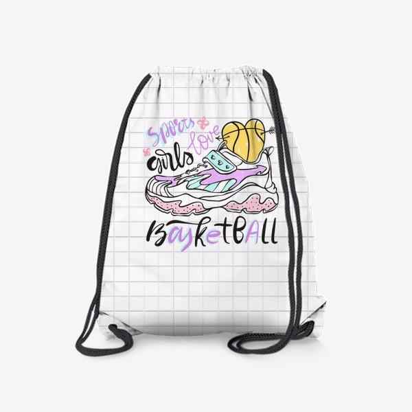 Рюкзак «Девушки любят баскетбол»