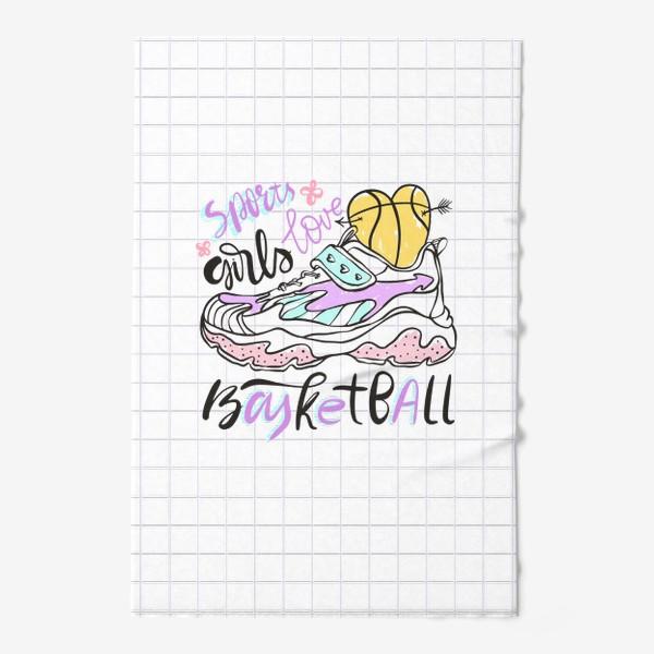 Полотенце «Девушки любят баскетбол»