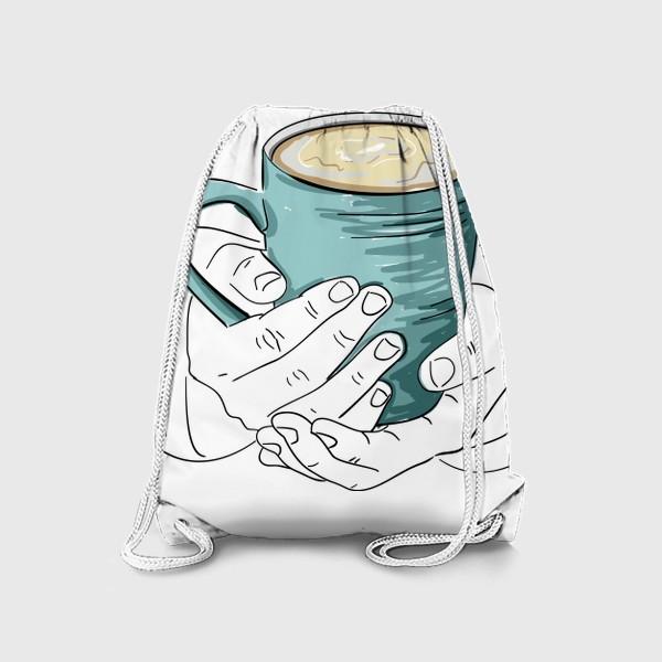 Рюкзак «Чашка кофе, какао, чая в руках. Горячий напиток в кружке согревает душу»