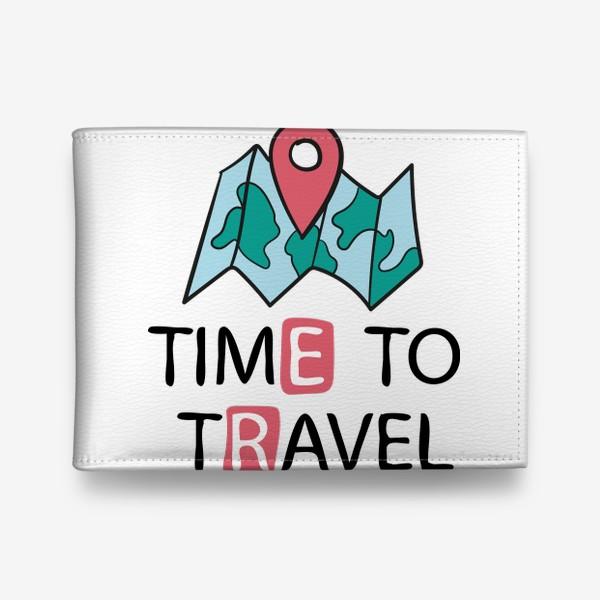 Кошелек «Time to travel - Время путешествовать. Карта с навигацией»